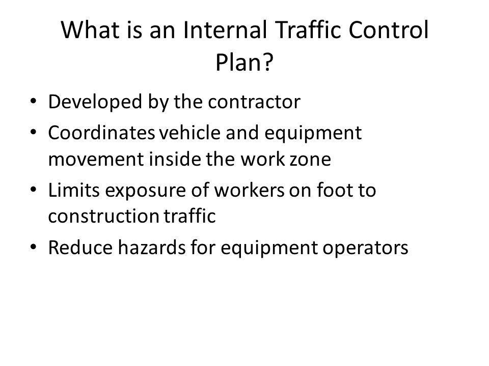What is an Internal Traffic Control Plan.