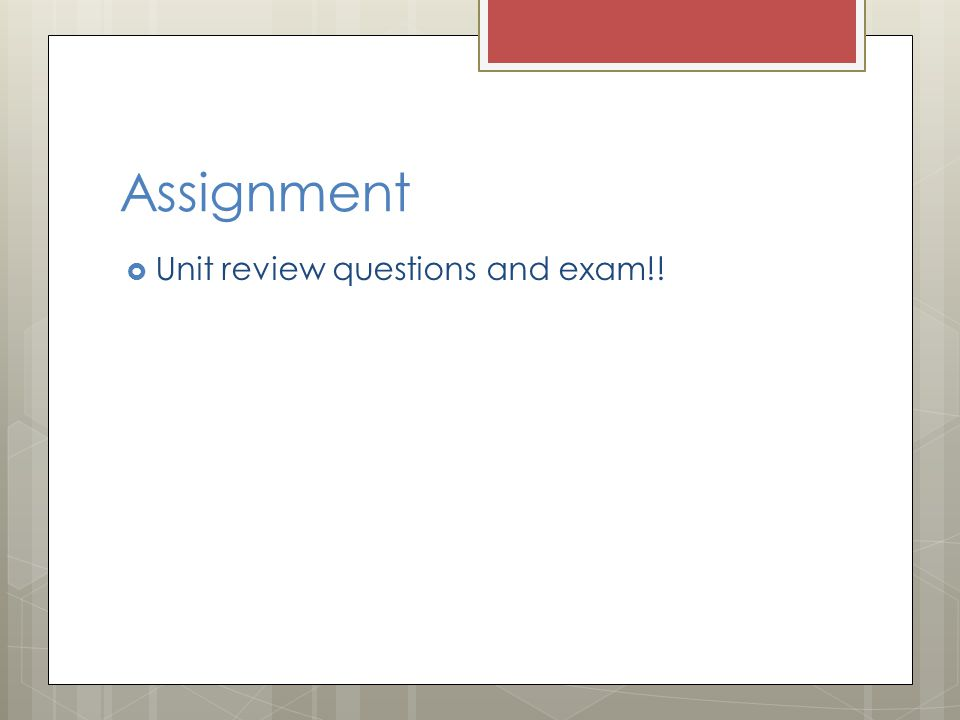 Assignment Unit review questions and exam!!