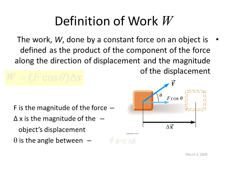 March 3, 2009 Example: When Work is Zero A man carries a bucket of water horizontally at constant velocity.
