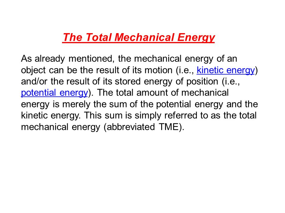 February 10, 2009 Potential Energy Potential energy is associated with the position of the object Gravitational Potential Energy is the energy associated with the relative position of an object in space near the Earths surface The gravitational potential energy – m is the mass of an object – g is the acceleration of gravity – y is the vertical position of the mass relative the surface of the Earth – SI unit: joule (J)