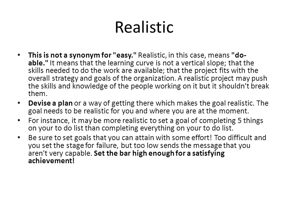 Realistic This is not a synonym for