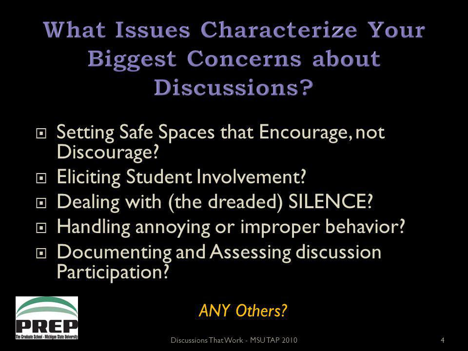 Setting Safe Spaces that Encourage, not Discourage.