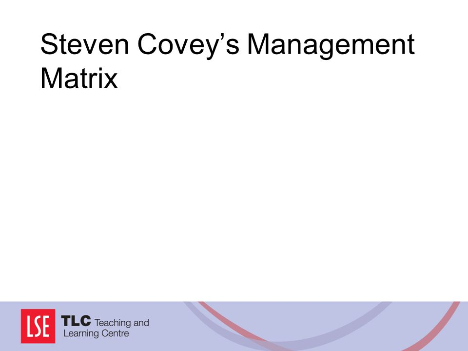 Steven Coveys Management Matrix