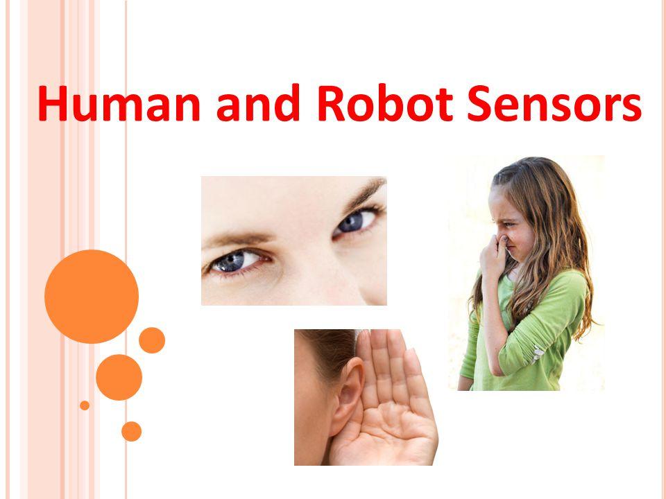 Human and Robot Sensors 1