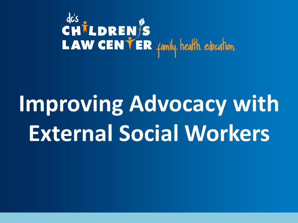 Improving Advocacy with External Social Workers