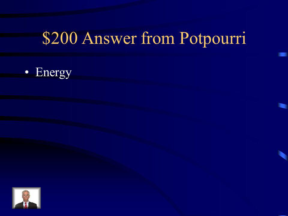 $200 Question from Potpourri Work has the same units as what other quantity