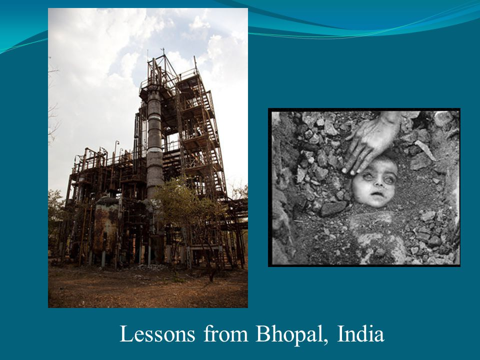 Lessons from Bhopal, India