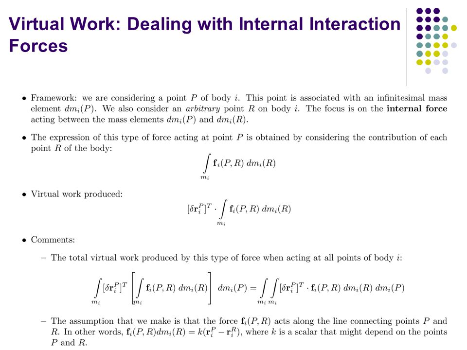 Virtual Work: Dealing with Internal Interaction Forces 17