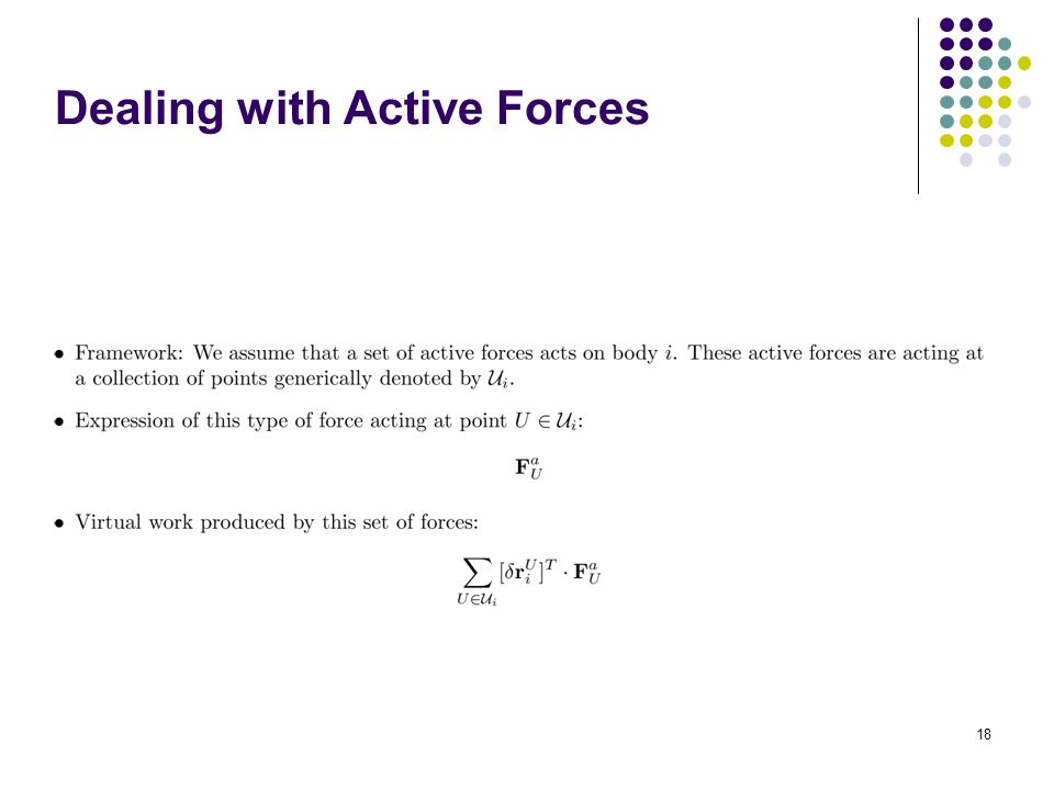 Dealing with Active Forces 18