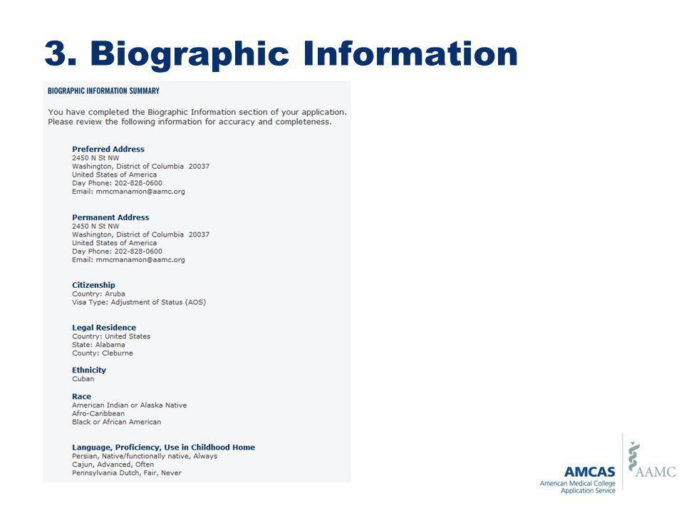 3. Biographic Information