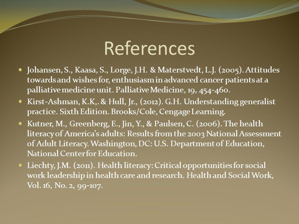 References Johansen, S., Kaasa, S., Lorge, J.H. & Materstvedt, L.J.