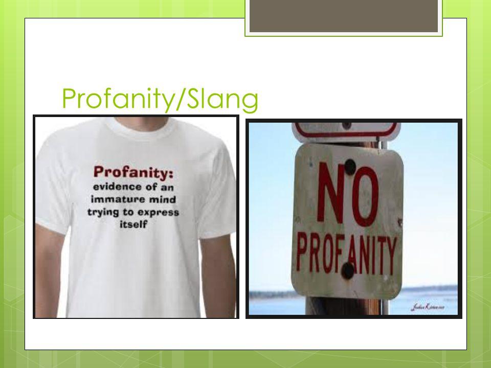 Profanity/Slang