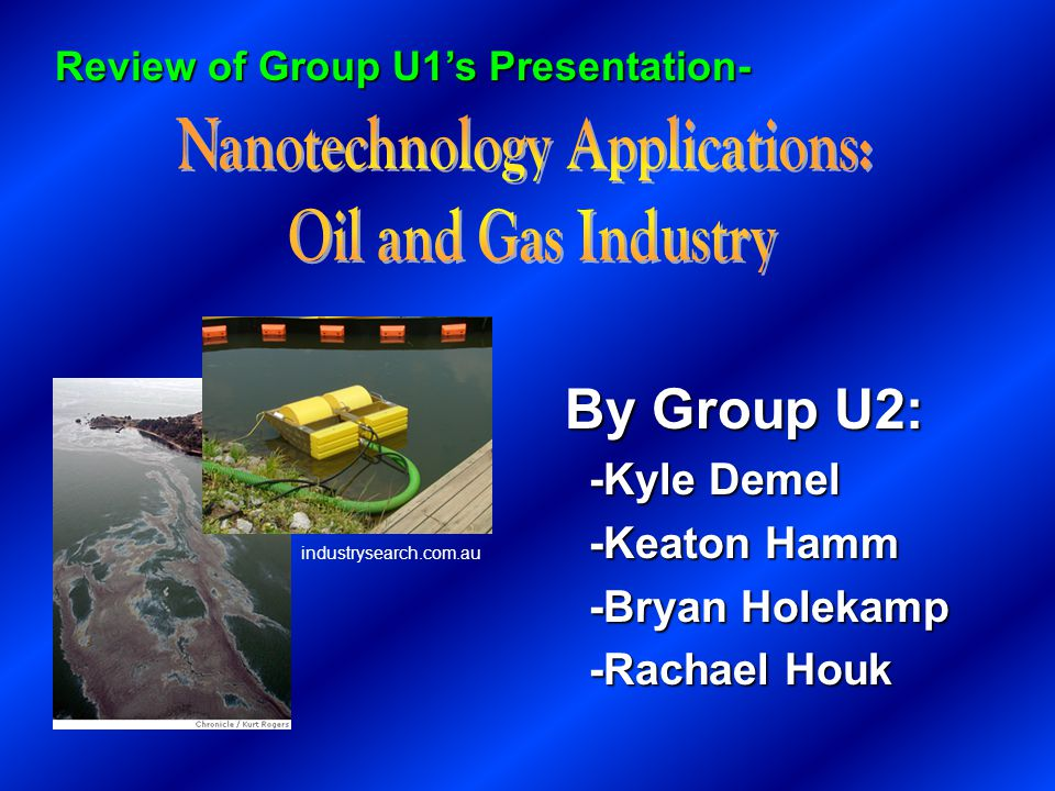 Review of Group U1s Presentation- By Group U2: -Kyle Demel -Kyle Demel -Keaton Hamm -Keaton Hamm -Bryan Holekamp -Bryan Holekamp -Rachael Houk -Rachael Houk industrysearch.com.au