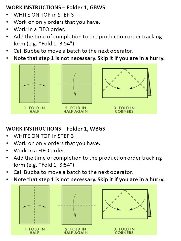 WORK INSTRUCTIONS – Folder 2, GBWS Work on only orders that you have.