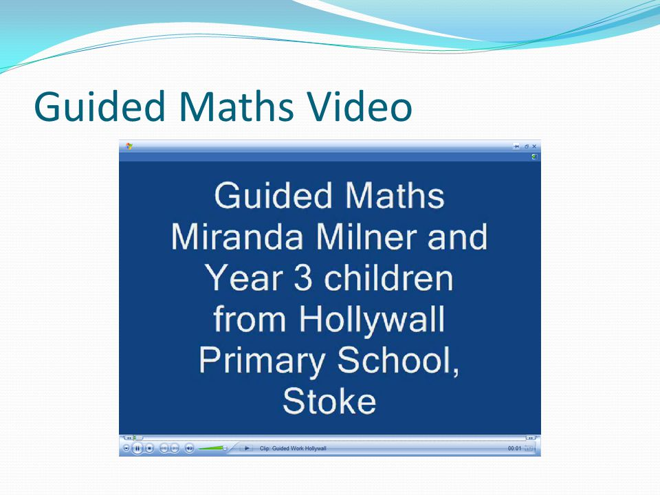 Guided Maths Video