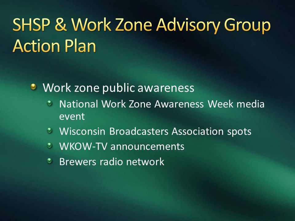 Work zone public awareness National Work Zone Awareness Week media event Wisconsin Broadcasters Association spots WKOW-TV announcements Brewers radio