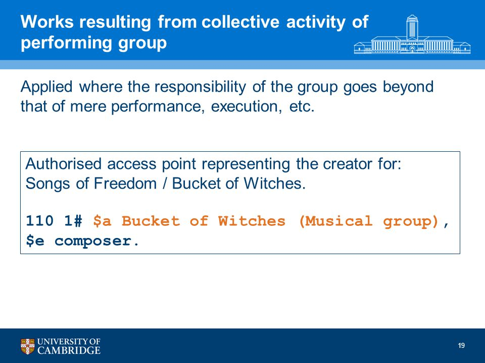 Works resulting from collective activity of performing group Applied where the responsibility of the group goes beyond that of mere performance, execution, etc.