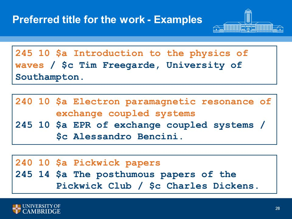 Preferred title for the work - Examples 28 240 10 $a Electron paramagnetic resonance of exchange coupled systems 245 10 $a EPR of exchange coupled systems / $c Alessandro Bencini.