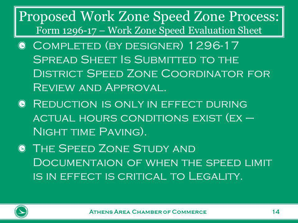 www.transportation.ohio.gov 14 Completed (by designer) 1296-17 Spread Sheet Is Submitted to the District Speed Zone Coordinator for Review and Approval.
