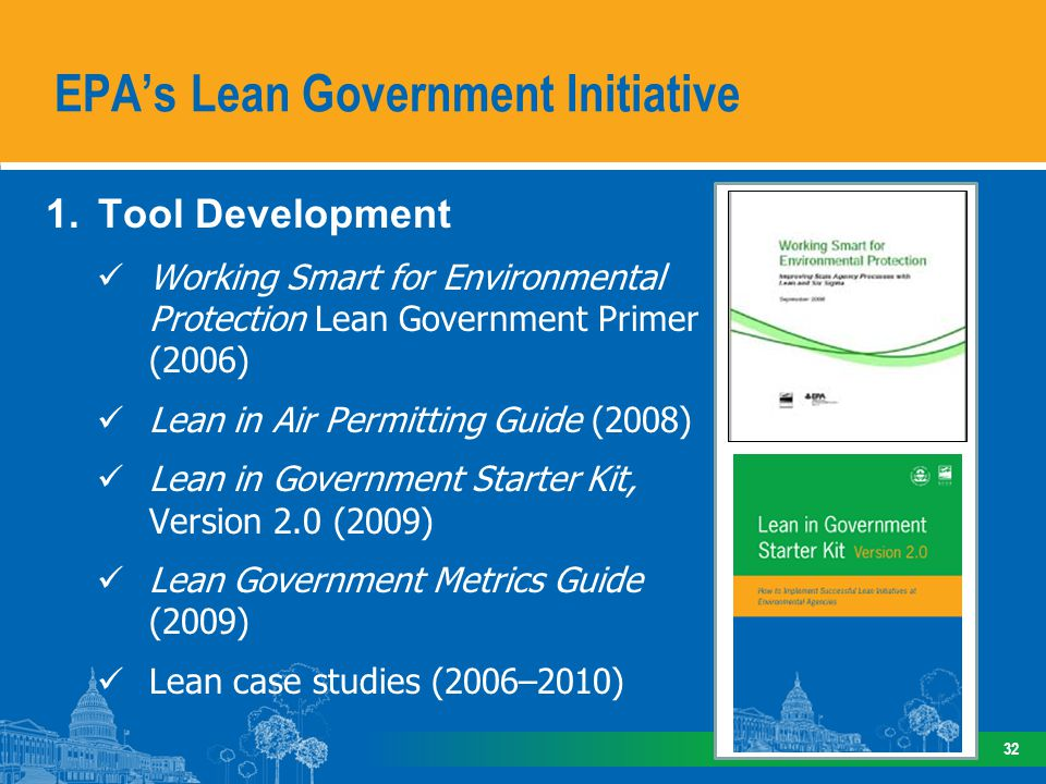1.Tool Development Working Smart for Environmental Protection Lean Government Primer (2006) Lean in Air Permitting Guide (2008) Lean in Government Sta