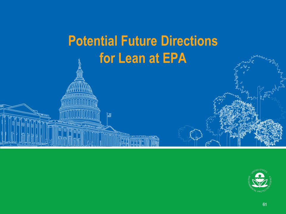 Potential Future Directions for Lean at EPA 61