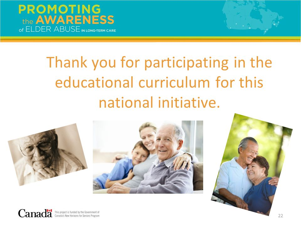 22 Thank you for participating in the educational curriculum for this national initiative.