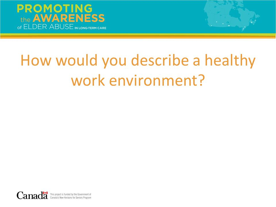 How would you describe a healthy work environment?