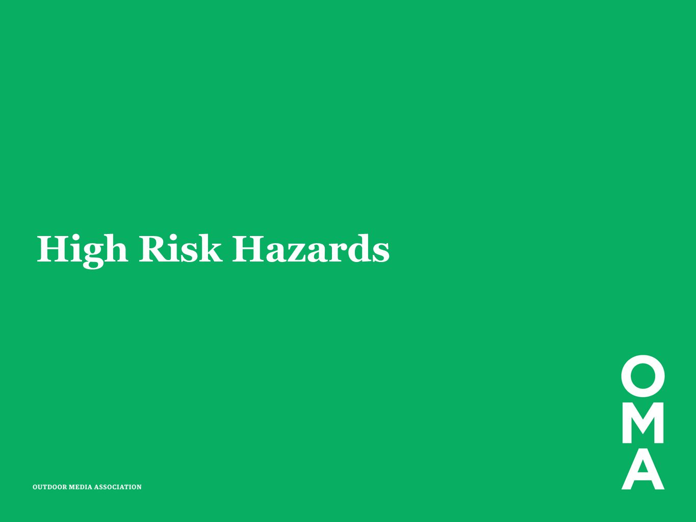 High Risk Hazards