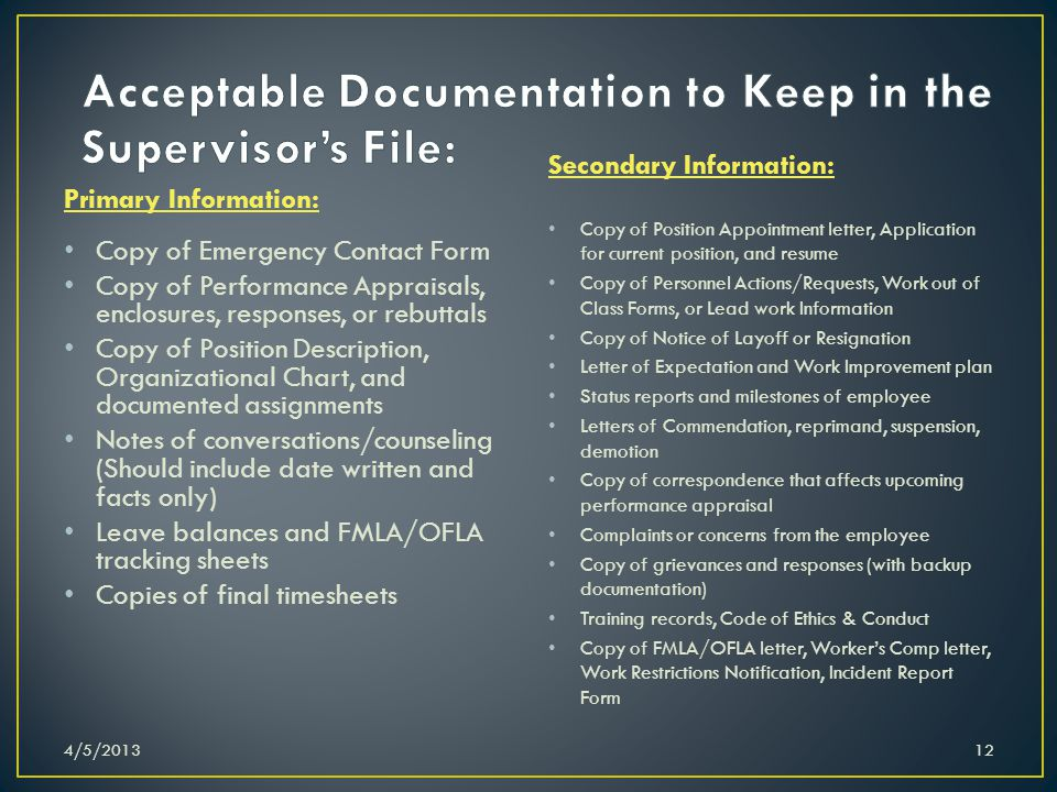 Primary Information: Copy of Emergency Contact Form Copy of Performance Appraisals, enclosures, responses, or rebuttals Copy of Position Description,