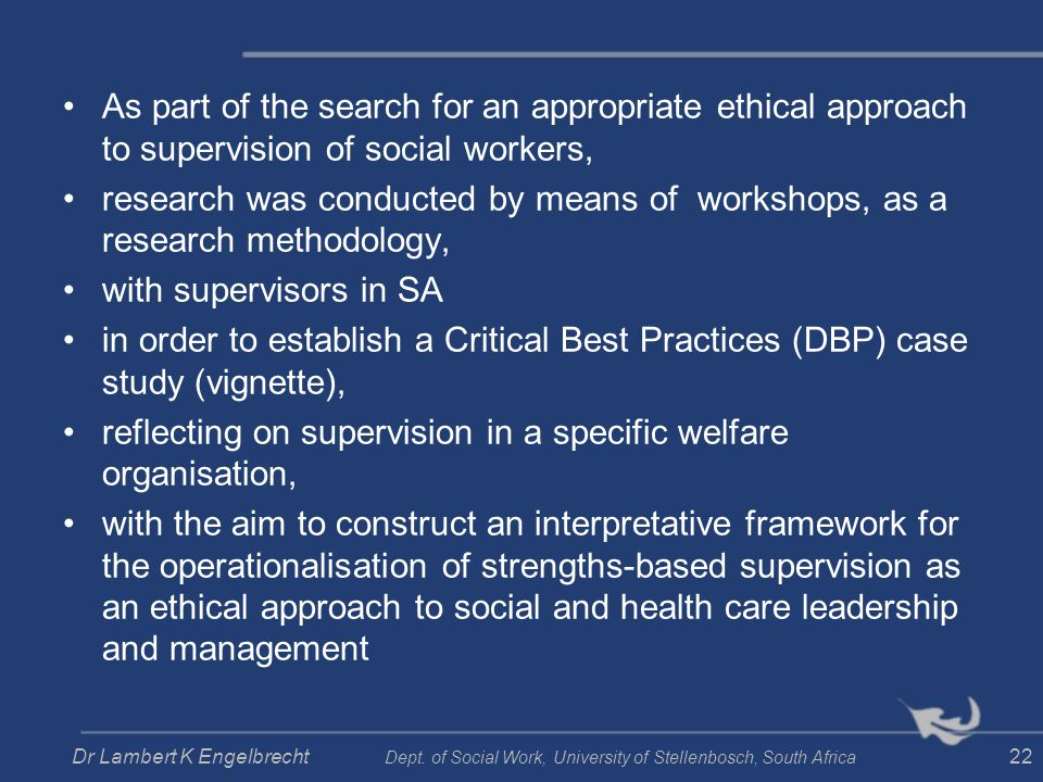 As part of the search for an appropriate ethical approach to supervision of social workers, research was conducted by means of workshops, as a researc