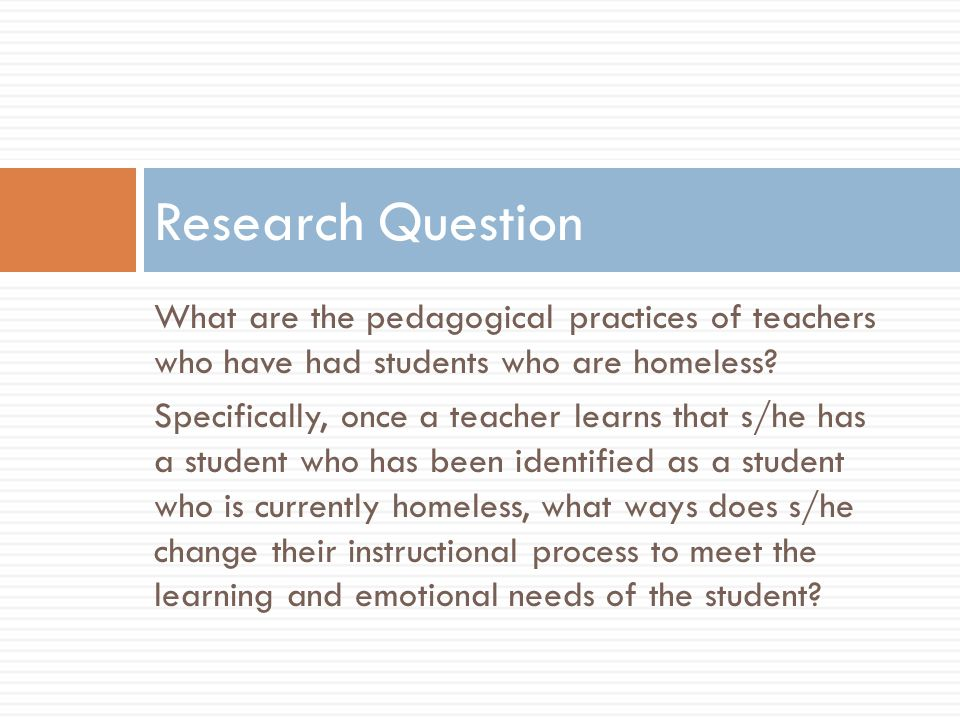 What are the pedagogical practices of teachers who have had students who are homeless.