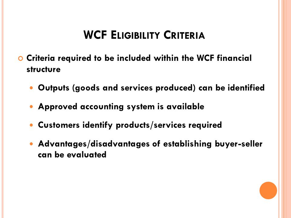 WCF C HARTER R EQUIREMENTS Signed by the Secretary Of Each Service with approval by the Assistant Secretary Of Defense (Comptroller) Name and location of the activity Operating agency responsible for managing the activity Description of function and type of products/services offered Statement of exceptions 9