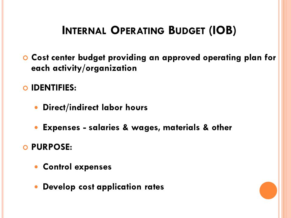 W ORKING C APITAL F UND (WCF) B UDGET Developed from the bottom up by element of direct expense (Labor, Material, Contractual Services, Etc.) and top down for overhead costs (Production Overhead Expense And G&A) Constrained By Factors Not Found In Private Sector Businesses: OSD/OMB Directed Inflation Rates Limitations on Manpower Legislative Constraints Stabilized Prices Zero Profit/loss Goals