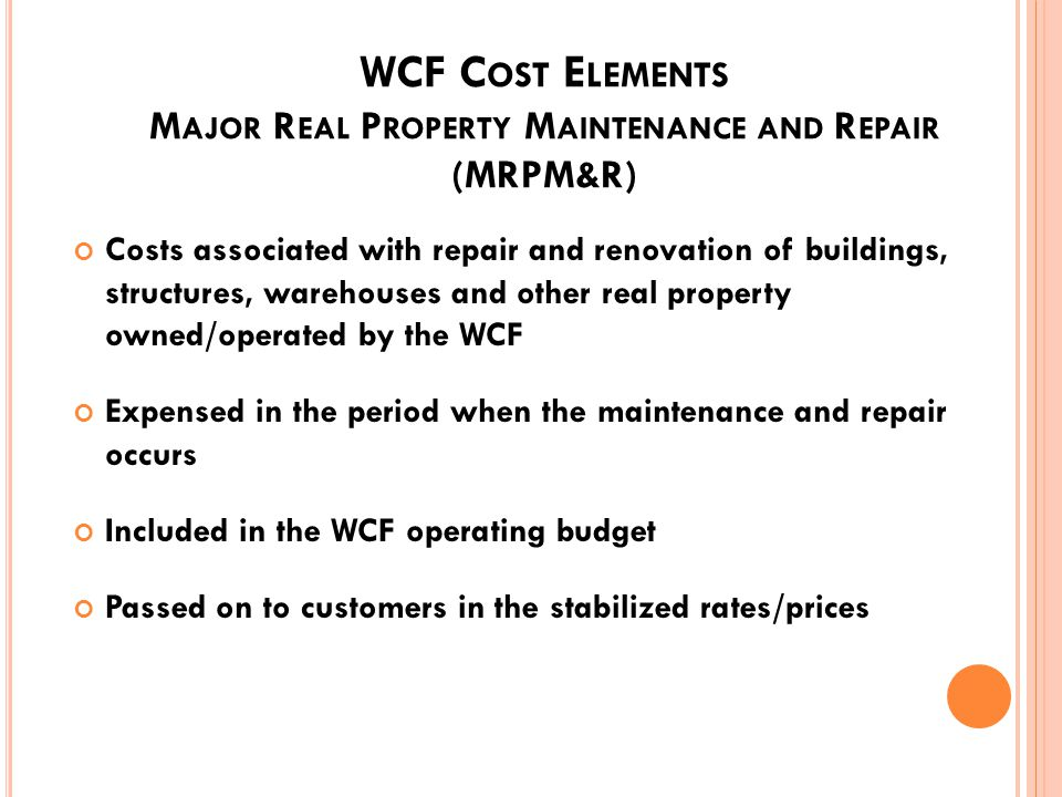WCF C OST E LEMENTS D EPRECIATION E XPENSE Depreciation is the expending of capital assets over the useful life of the asset Depreciation expense included in the stabilized rates of prices to generate cash Capital surcharge added to the rates as required Depreciation on a straight line basis 57