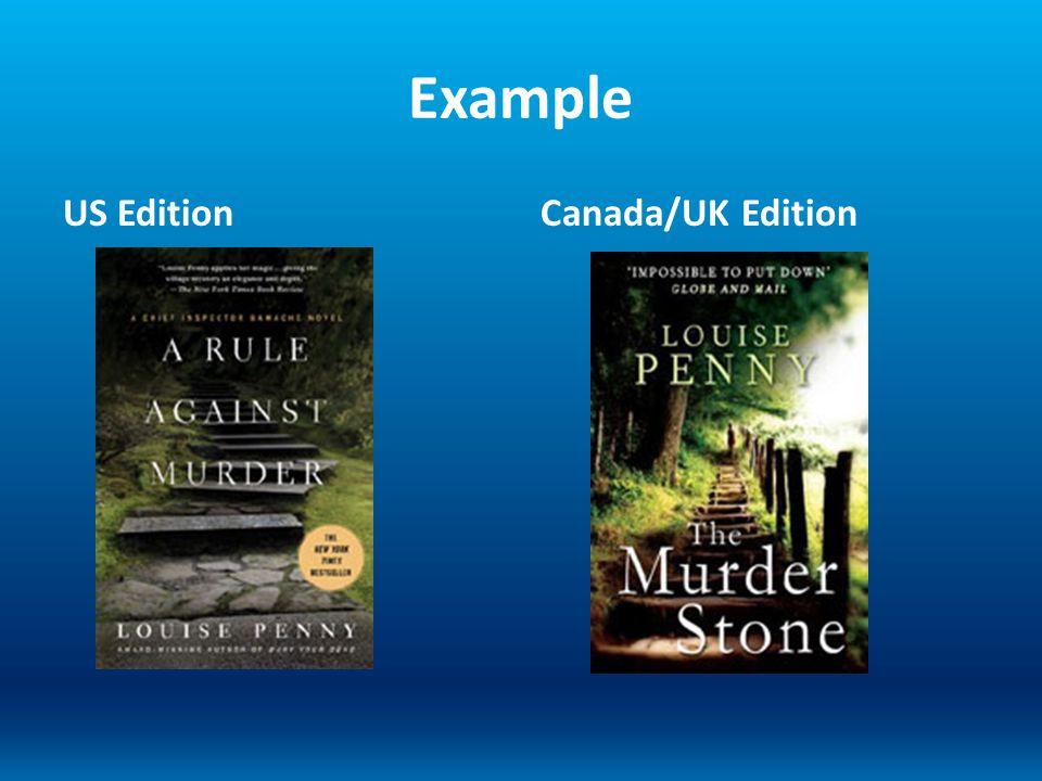 Example US EditionCanada/UK Edition