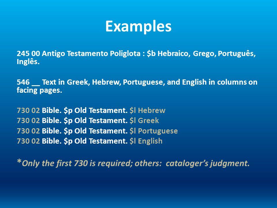 Examples 245 00 Antigo Testamento Poliglota : $b Hebraico, Grego, Português, Inglês.