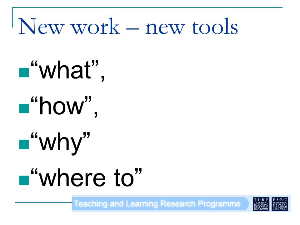 New work – new tools what, how, why where to