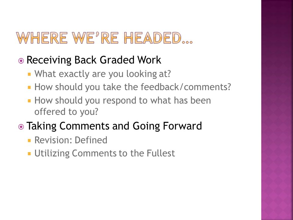 Receiving Back Graded Work What exactly are you looking at.