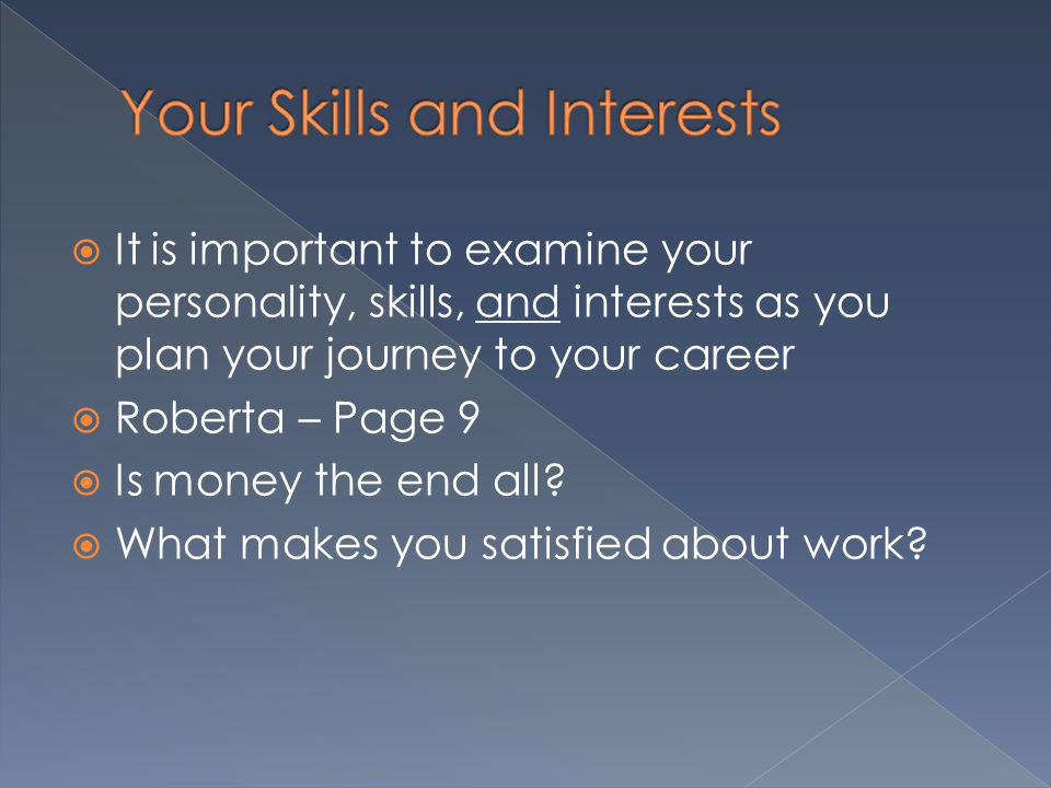 Job – work you do for pay Consists of certain tasks Occupation – the type of work you do People can change jobs and still have the same occupation Career – a series of related jobs or occupations built on a foundation of interest, knowledge, training, and experience Average American will have more than eight different jobs by the age of 32
