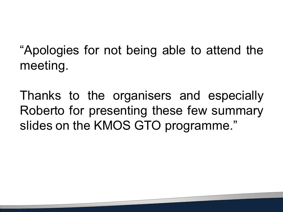 Apologies for not being able to attend the meeting.