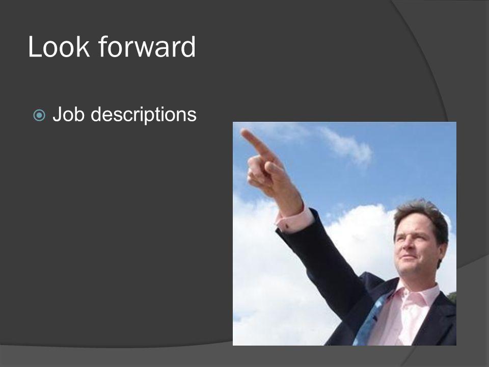 Look forward Job descriptions