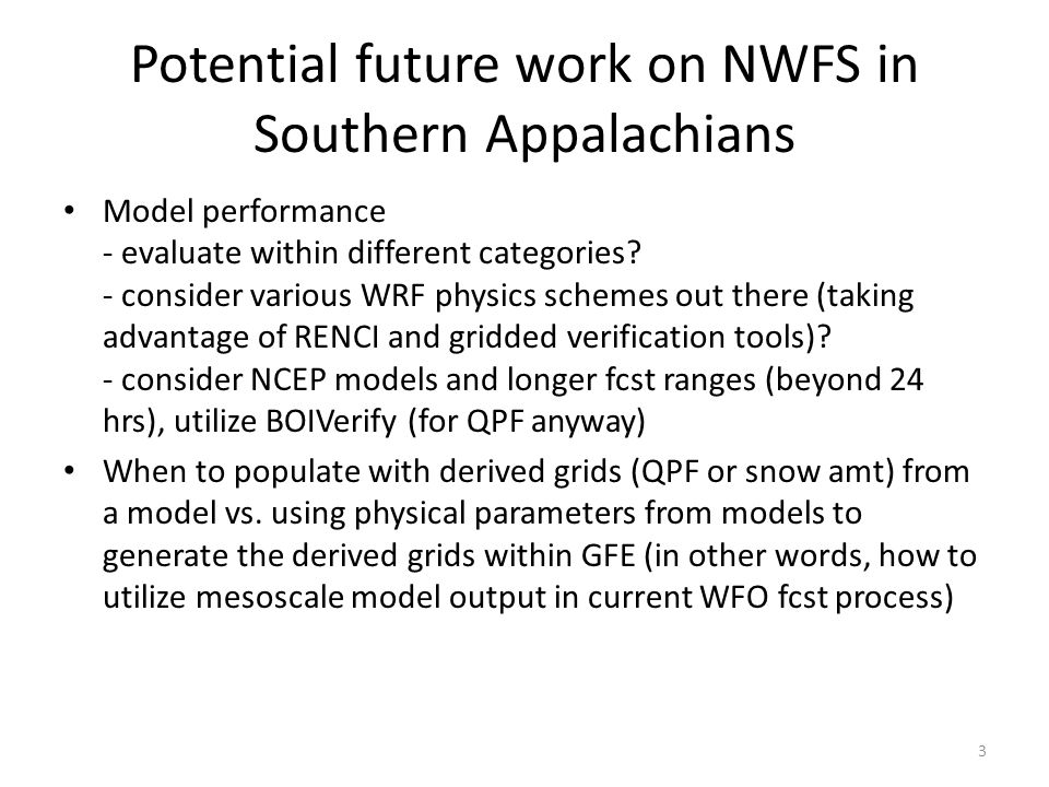 Potential future work on NWFS in Southern Appalachians Model performance - evaluate within different categories.
