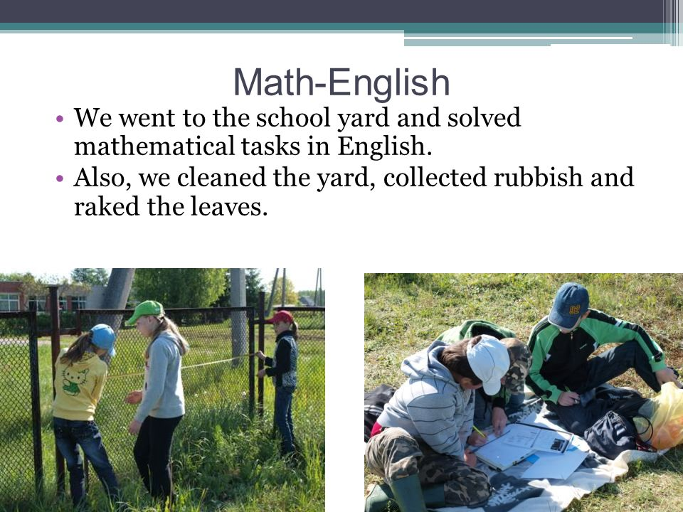 Math-English We went to the school yard and solved mathematical tasks in English.