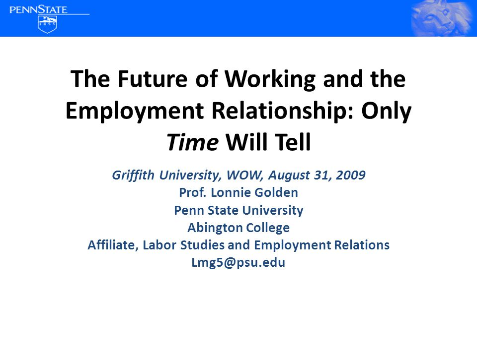 Outline Will the Future Employment Relationship of the Future be one of Decent Working Time.