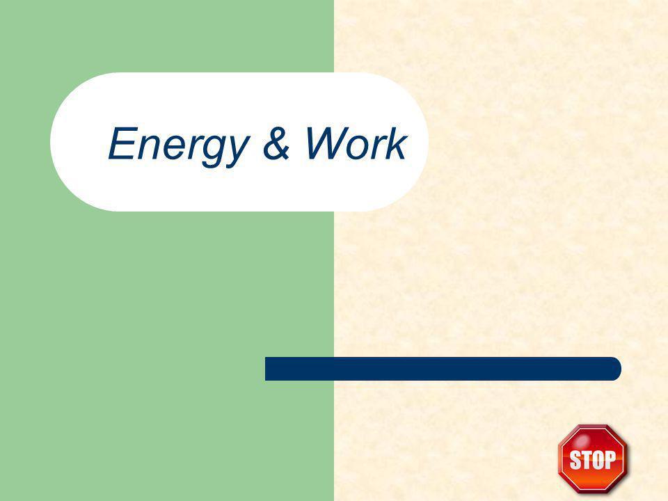 Energy & Work