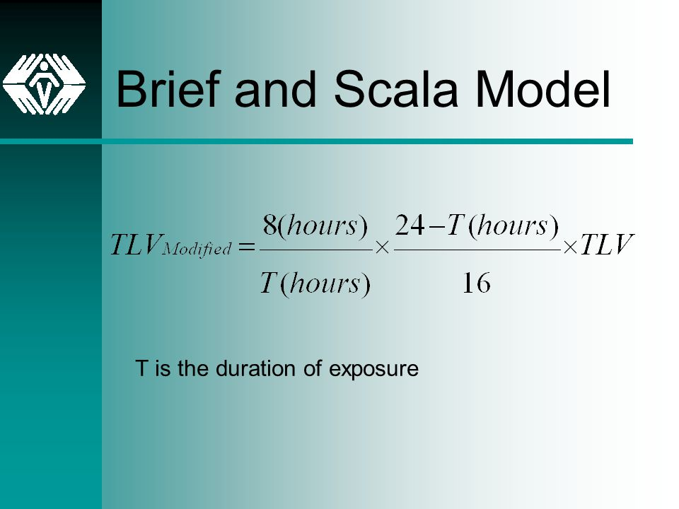 Brief and Scala Model T is the duration of exposure