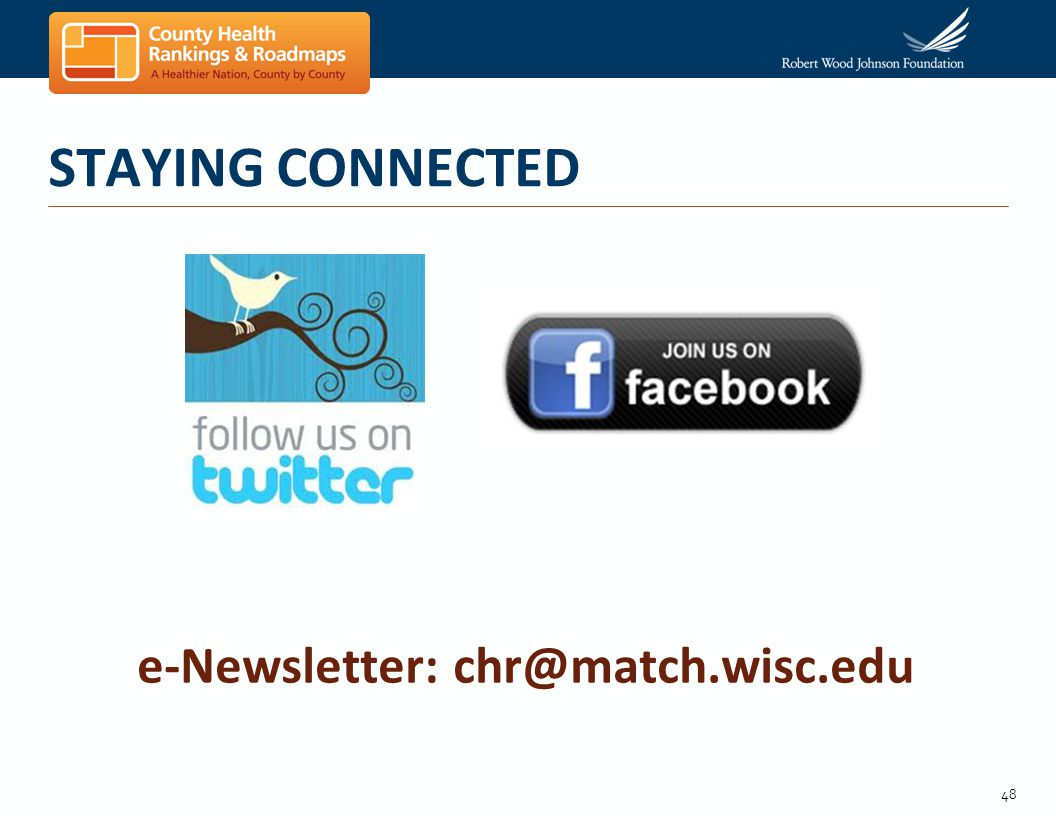 48 STAYING CONNECTED e-Newsletter: chr@match.wisc.edu