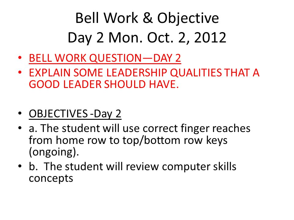 DAY 3-WED.OBJECTIVE & BELLWORK OCT.