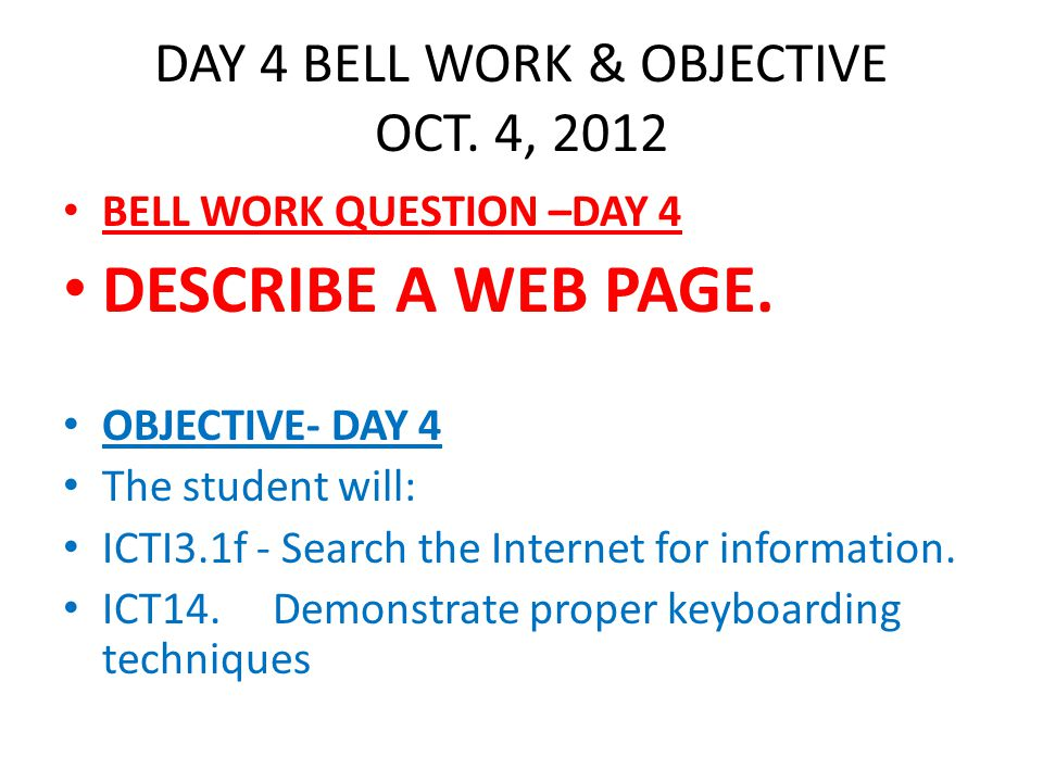 BELL WORK & OBJECTIVE DAY 5 OCT.