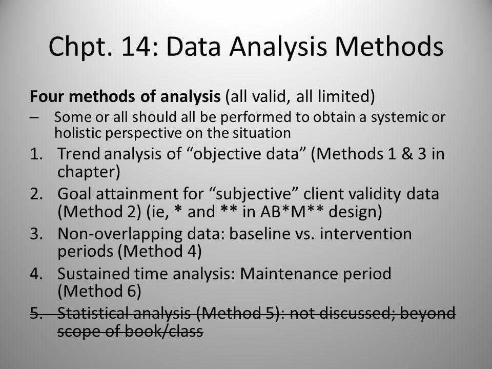 CHAPTER 14: Analysis of Data: A Systematic and Holistic Approach